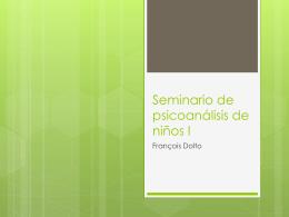 Seminario de psicoanálisis de niños I. Dolto