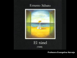 """Explicación de la novela """"El túnel"""" de Ernesto"""