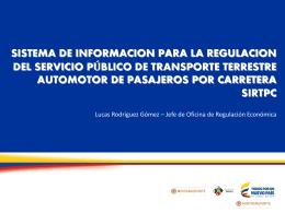 Sistema de Información para la Regulación del Servicio