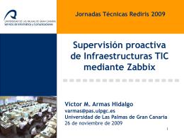 Supervisión proactiva de Infraestructuras TIC mediante