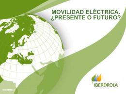 Movilidad Eléctrica: ¿presente o futuro?