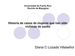 Historia de casos de mujeres que han sido víctimas de asalto