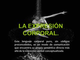 La expresión corporal. - yulimoreno