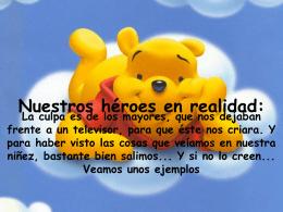 Heroes de nuestra infancia
