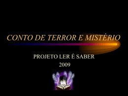 CONTO DE TERROR E MISTÉRIO
