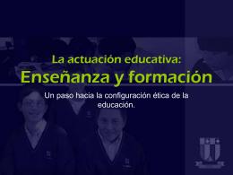 La actuación educativa - Repensar la Educación