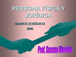 Persona Física y Jurídica