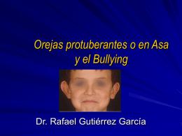 Orejas protuberantes o en Asa y el Bullying