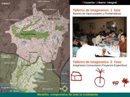 Proyecto Urbano Integral Medellín, compromiso de toda la ciudadanía