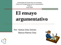 Ensayo argumentativo - Universidad de Puerto Rico Humacao
