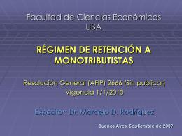 Retencion a los Monotributistas - RG(AFIP)