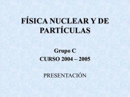 Introducción: Física nuclear y Radiaciones Ionizantes