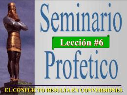6-El Conflicto resulta en Conversiones