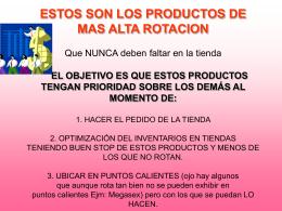 ESTOS SON LOS PRODUCTOS DE MAS ALTA ROTACION Nunca