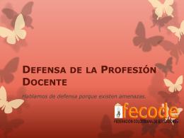 Defensa de la Profesión Docente