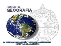 LA CARRERA DE GEOGRAFÍA TE OFRECE LOS SIGUIENTES