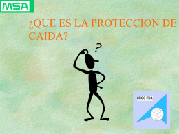 ¿QUE ES LA PROTECCION DE CAIDA?