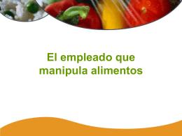 El Empleado que Manipula los Alimentos con