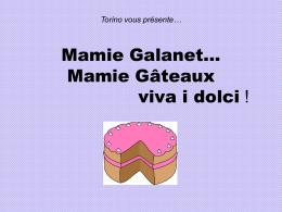 Torino presenta… Mamie Galanet… I dolci