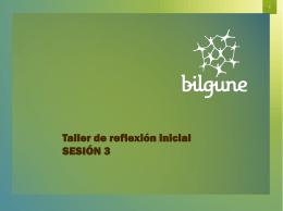 Presentación Taller de reflexión inicial Sesión 3