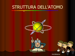 La struttura dell`atomo (Presentazione PowerPoint)