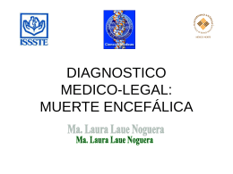 DIAGNOSTICO MEDICO-LEGAL: MUERTE ENCEFÁLICA