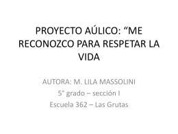 """proyecto aúlico: """"me reconozco para respetar la vida"""