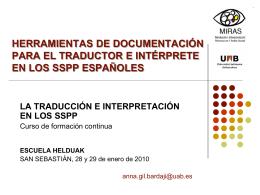 Herramientas de documentación para el traductor e intérprete en los