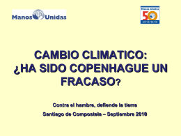 CAMBIO CLIMATICO: ¿HA SIDO COPENHAGUE