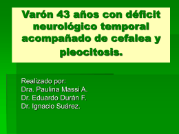 Varón 43 años con déficit neurológico temporal