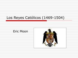 Los Reyes Católicos (1469