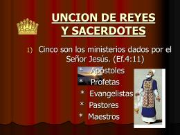 UNCION DE REYES Y SACERDOTES