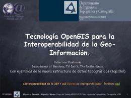Tecnología OpenGIS para la Interoperabilidad