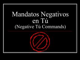 Mandatos Negativos en T_