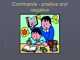 Commands - positive and negative