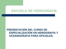 HIDROGRAFIA - Instituto Oceanográfico de la Armada