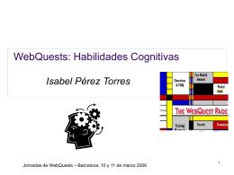 WebQuests: Habilidades Cognitivas .