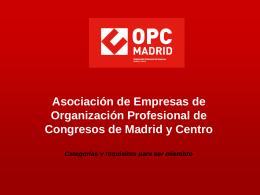 Patrocinio de la celebración del 25 Aniversario de OPC Madrid