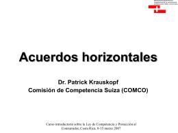 Merger Control Dr. Patrick Krauskopf Comisión de
