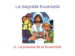 Jesús nos promete la Eucaristia