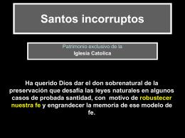 Santos incorruptos - Presentaciones.org
