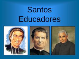 Santos Educadores - Pedagogía y educación