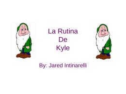 La Rutina De Kyle