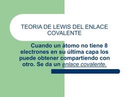 TEORIA DE LEWIS DEL ENLACE COVALENTE