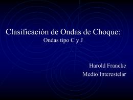 Clasificación de Ondas de Choque: Ondas tipo C y J