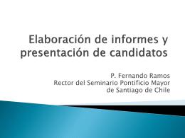 Elaboración de informes y presentación de candidatos