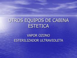 OTROS EQUIPOS DE CABINA ESTETICA