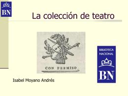 La colección de teatro - Biblioteca Nacional de España