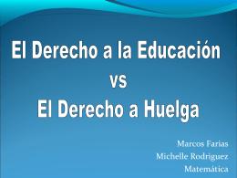 El Derecho a Educación vs El Derecho a Huelga