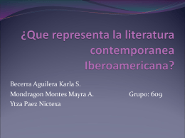 ¿Que representa la literatura contemporanea Iberoamericana?